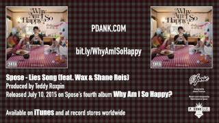 "getlinkyoutube.com-Spose - 04 - ""Lies Song (feat Wax & Shane Reis)"""