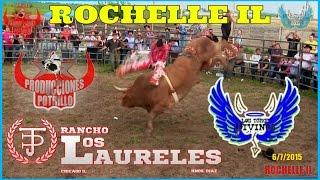 !!!QUE TORAZOS//RANCHO LOS LAURELES//LOS TOROS DIVINOS  EN ROCHELLE IL