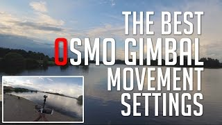 getlinkyoutube.com-What are the BEST Osmo Gimbal Movement Settings?