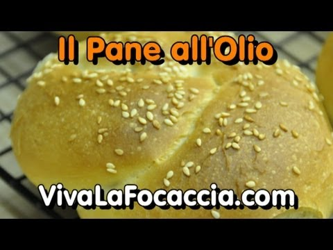 Il Pane all'Olio Fatto in Casa a Mano