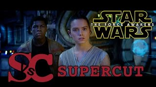Star Wars: THE FORCE AWAKENS - Supercut of ALL trailers
