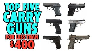 getlinkyoutube.com-Top 5 Carry Guns Under $400