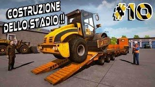 getlinkyoutube.com-CONSTRUCTION SIMULATOR 2015 #10 - COSTRUZIONE DELLO STADIO - LAVORO SPECIALE GAMEPLAY ITA