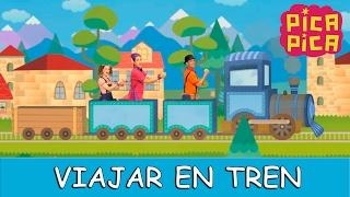 getlinkyoutube.com-Pica -Pica - Viajar en Tren (Videoclip oficial)