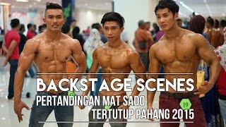 getlinkyoutube.com-PERTANDINGAN MAT SADO (TERTUTUP) PAHANG 2015: Backstage Scenes