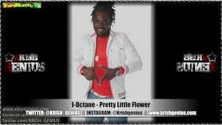 I-Octane - Pretty Little Flower