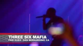 Three Six Mafia - I'm So High Live @ Paid Dues