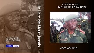 getlinkyoutube.com-GENERAL LUCIEN BAHUMA / ADIOS MON HERO / soteria media