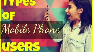 getlinkyoutube.com-Types of Mobile Phone Users | MostlySane | Latest Funny Videos