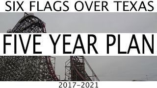 getlinkyoutube.com-Six Flags Over Texas 5 Year Plan 2017 - 2021