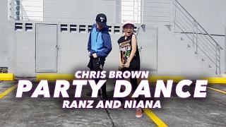 getlinkyoutube.com-Chris Brown - PARTY Dance | Ranz and Niana