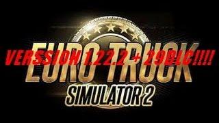getlinkyoutube.com-[TUTO CRACK] Comment cracker Euro Truck Simulator 2 Version 1.22.2 + 29DLC !!!