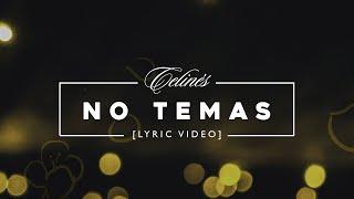 getlinkyoutube.com-Celinés - No Temas [Lyric Video]