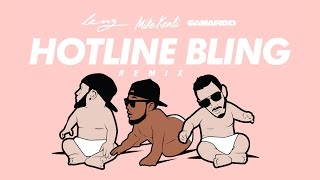 Mike Kenli, Lenz & Canardo - HOTLINE BLING REMIX