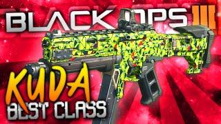 """getlinkyoutube.com-Black Ops 3: BEST CLASS SETUP! - """"KUDA"""" (THE BEAST)"""