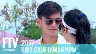 FTV Rayn Wijaya,Rangga Azof & Akina Fathya - Kids Gaul Jaman Now width=