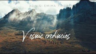 Alin si Emima Timofte - Vesnic credincios   Do it again ( Lyric Video)