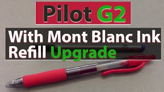 getlinkyoutube.com-Pilot G2 with Mont Blanc Ink Refill Upgrade