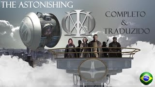 getlinkyoutube.com-The Astonishing - Dream Theater (Completo&Traduzido)