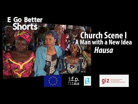 E Go Better SHORTS: Man with A New Idea (Hausa) / Microfinance Education Nigeria