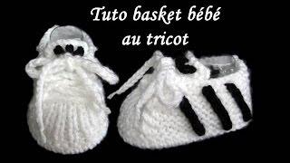 getlinkyoutube.com-TUTO CHAUSSON BASKET BEBE AU TRICOT basket baby bootie knitting