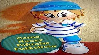 getlinkyoutube.com-Como Hacer Fofucho Futbolista