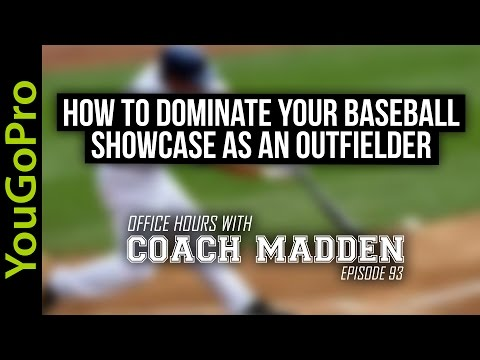 How to Dominate your Baseball Showcase as an Outfielder!  [Office Hours with Coach Madden] Ep.93
