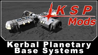 getlinkyoutube.com-KSP Mods - Kerbal Planetary Base Systems