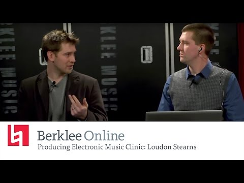 Loudon Stearns - Producing Electronic Music - Berkleemusic Open House