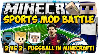 getlinkyoutube.com-MINECRAFT: EPISCHES FUSSBALL BATTLE! ★ SPORTS MOD (2v2) ♦ MODDED MINI-GAME | [Deutsch // HD]