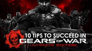 getlinkyoutube.com-10 Tips To Succeed In Gears of War: Ultimate Edition (Gameplay/Commentary)