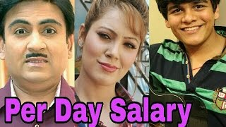 getlinkyoutube.com-Taarak Mehta Ka Ooltah Chashma Actors Per Day Salary | Jethalal | Daya | Babita | Tapu |