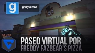 getlinkyoutube.com-PASEO VIRTUAL POR FREDDY FAZBEAR'S PIZZA - FIVE NIGHTS AT FREDDY'S REAL PIZZERIA GMOD