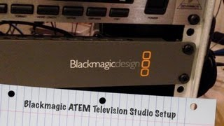 getlinkyoutube.com-My Blackmagic ATEM Television Studio Setup - BlackmagicDesign