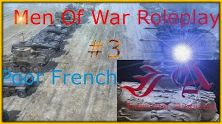 Men of War Roleplay: #3 - The Poor French
