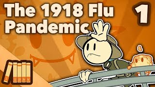 The 1918 Flu Pandemic - Emergence - Extra History - #1 width=
