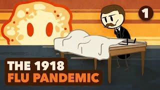 1918 Flu Pandemic - Emergence - Extra History - #1