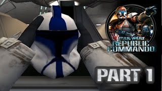 getlinkyoutube.com-Star Wars Republic Commando (PC) HD: ARC Trooper Mod Walkthrough - Part 1: Kamino