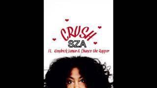 getlinkyoutube.com-SZA Crush Ft. Kendrick Lamar & Chance The Rapper Type Beat