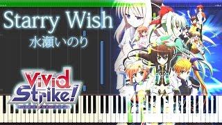 getlinkyoutube.com-Starry Wish - 水瀬いのり 『ViVid Strike!』 ED Full Piano 【Sheet Music/楽譜】