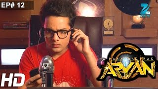 Maharakshak Aryan - Episode 12 - December 7, 2014