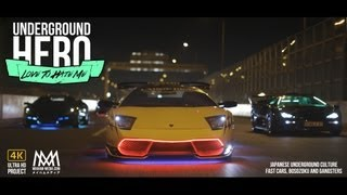 getlinkyoutube.com-Underground Hero : Love To Hate Me - Lukehuxham.com Lamborghini Bosozoku
