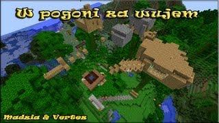 getlinkyoutube.com-Minecraft Adventure - Pogoń Za Wujem (Madzia & Vertez)