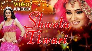 getlinkyoutube.com-Hits Of SHWETA TIWARI [ Bhojpuri VIDEO Songs JUKEBOX ]