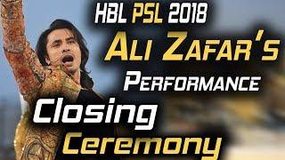 Ali Zafar Performance on Closing Ceremony |Dil Se Jaan Laga De , Ab Seti Baja Gi | HBL PSL 2018
