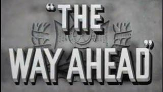 getlinkyoutube.com-The Way Ahead (1944) [War] [Drama]