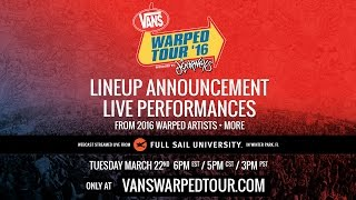 getlinkyoutube.com-2016 Vans Warped Tour - Live Artist Announce Webcast