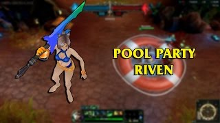 Pool Party Riven LoL Custom Skin ShowCase