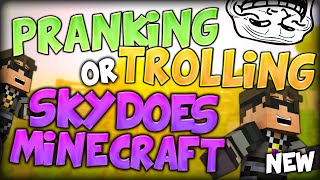 getlinkyoutube.com-PRANKING OR TROLLING SKYDOESMINECRAFT (Minecraft Do Not Laugh Minigame)