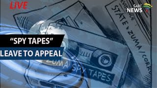 High court hear spy tapes leave to appeal